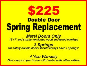 garage door repair coupons to 225 dollars for double spring replacement on metal doors only
